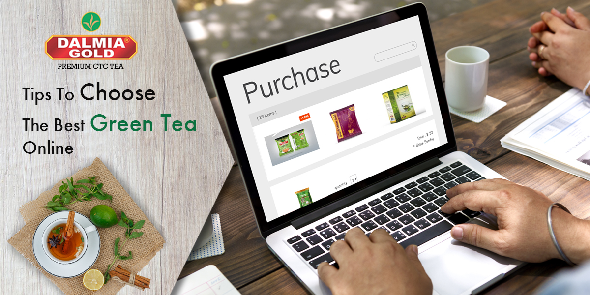 Tips to Choose the Best Green Tea Online
