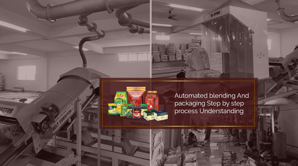 Step By Step Process Understanding Of Automated Blending and Packaging